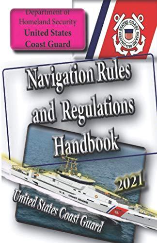 Navigation Rules and Regulations Handbook (Boating Directions)