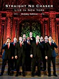 Straight No Chaser: Live In New York Holiday Edition