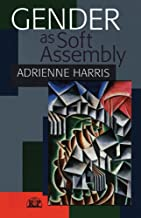 Gender as Soft Assembly (Relational Perspectives Book Series 25)