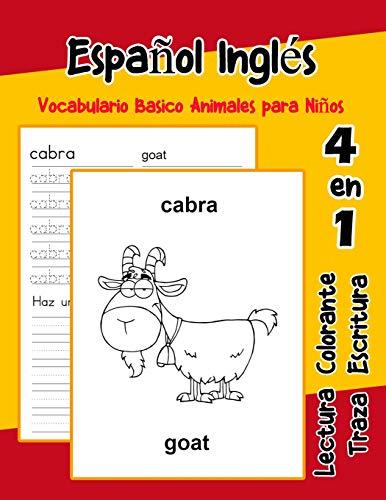 Español Inglés Vocabulario Basico Animales para Niños: Vocabulario en espanol Ingles de preescolar kínder primer Segundo Tercero grado: 1 (Vocabulario animales para niños en español)