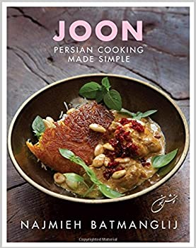 Joon: Persian Cooking Made Simple 1933823720 Book Cover