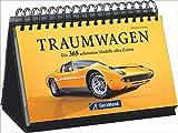 Traumautos 365 Traumwagen. Tischaufsteller mit Bildern von Autos für jeden Tag, Tag für Tag einen...