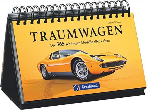 Traumautos 365 Traumwagen. Tischaufsteller mit Bildern von Autos für jeden Tag, Tag für Tag einen Kalender für Auto-Fans und Enthusiasten genießen