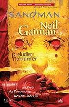 Sandman 1 - Prelüdler - Noktürnler: Sandman 1. Cilt