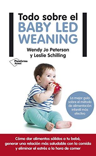 Todo sobre el Baby Led Weaning