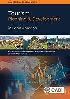 Tourism Planning and Development in Latin America (Cabi Regional Tourism)