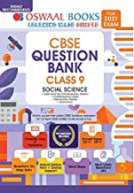 Oswaal CBSE Question Bank Class 9 Social Science Book Chapterwise & Topicwise Includes Objective Types & MCQ's (For 2021 E...