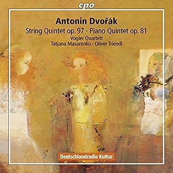 Dvořák: String Quintet No. 3 & Piano Quintet No. 2