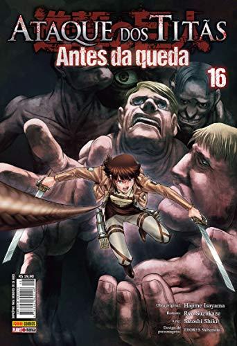 Ataque Dos Titãs - Antes Da Queda: Vol. 16