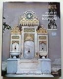Les splendeurs d'Istanbul : Palais et demeures sur le Bosphore