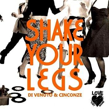 Shake Your Legs