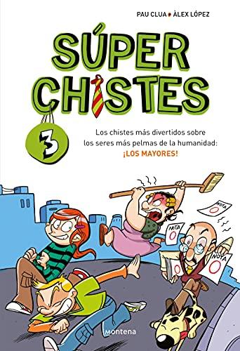 SúperChistes. Los chistes más Divertidos (Súper Chistes 3): Para niños y niñas. Humor fácil de entender con Chistes sobre la Familia y el día a día. Libro para niños