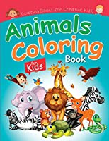 Animals Coloring Book for Kids: Cute Animlas Coloring Pictures for Creative Kids of all Ages