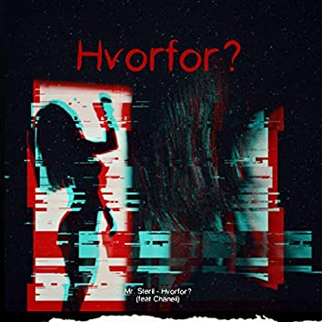 Hvorfor? (feat. Chanell)