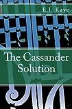 The Cassander Solution (Volume 1)