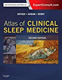Atlas of Clinical Sleep Medicine: Expert Consult - Online and Print, 2e