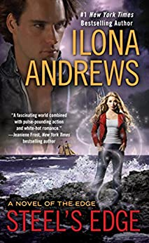 Steel's Edge (A Novel of the Edge Book 4) by [Ilona Andrews]