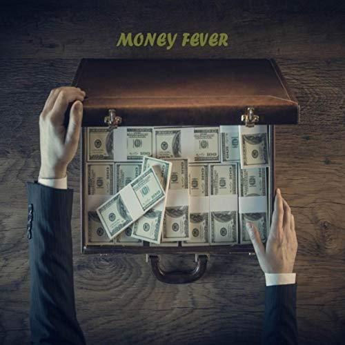 MONEY FEVER