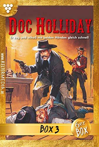 Doc Holliday Bestseller Box 3 – Western: E-Book 11-16