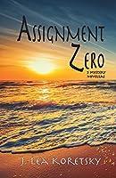 Assignment Zero: 5 Mystery Novellas