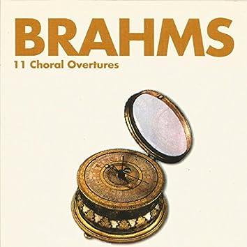 Brahms - 11 Choral Overtures