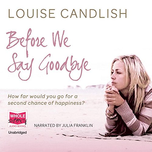 Before We Say Goodbye audiobook cover art