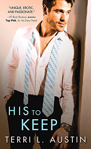 His to Keep (Beauty and the Brit Book 3)