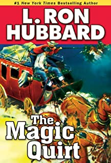 The Magic Quirt (Western Short Stories Collection)