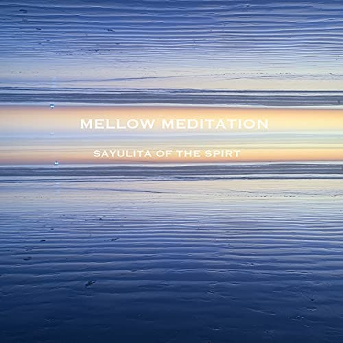 Mellow Meditation