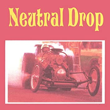 Neutral Drop