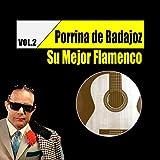 Porrina de Badajoz / Su Mejor Flamenco, Vol. 2