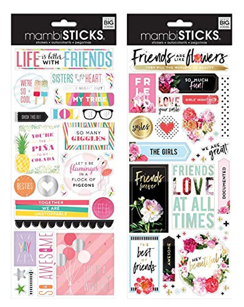 Me & My Big Ideas MambiSticks Specialty Stickers, Life is Better with Friends and Friends are Like Flowers (2 pack-SPX-330,SPX332)