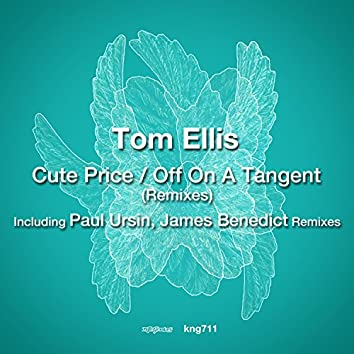 Cute Price / Off On A Tangent (Remixes)