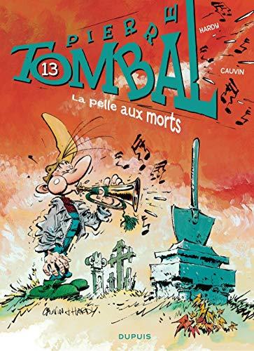 Pierre Tombal - tome 13 - LA PELLE AUX MORTS