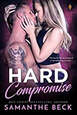 Hard Compromise (Compromise Me Book 2)