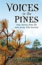 Voices in the Pines: True Stories from the New Jersey Pine Barrens