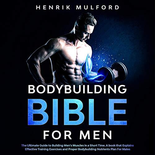 The Bodybuilding Bible for Men cover art