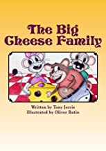 The Big Cheese Family (Not'cho Cheese) (Volume 1)
