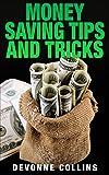 Money Saving Tips And Tricks (English Edition)