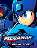 Mega Man Coloring book: GREAT Gift for any fans of Megaman with 110 Pages, 50+ EXCLUSIVE ILLUSTRATIONS