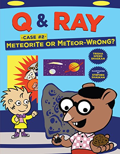 METEORITE OR METEOR-WRONG: Case 2 (Q & Ray)