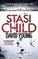 Stasi Child: The award-winning Cold War crime thriller (Karin Muller 1)