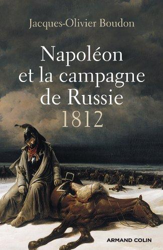 Napoléon et la campagne de Russie - 1812: 1812