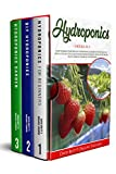 HYDROPONICS: 3 BOOKS IN 1: How To Build Your Own DIY Hydroponics Garden System Quickly With A Step-By-Step Guide For Beginners To Easily Grow Vegetables, ... At Home All-Year-Round (URBAN HOMESTEADING)