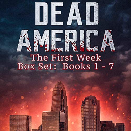 Dead America: The First Week Box Set Books 1-7 cover art