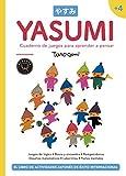 Yasumi +4: Cuaderno de juegos para aprender a pensar
