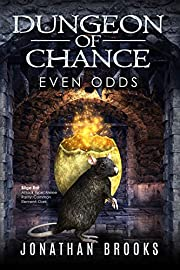 Dungeon of Chance: Even Odds: A Dungeon Core Novel (Serious Probabilities Book 1)