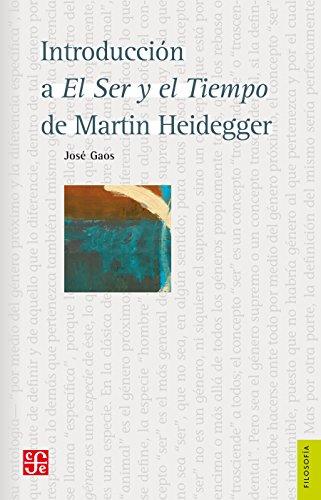 Introducción a el ser y el tiempo de Martin Heidegger (Filosofa) (Spanish Edition)