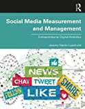 Social Media Measurement and Management: Entrepreneurial Digital Analytics