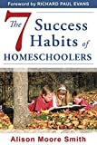 The 7 Success Habits of Homeschoolers (English Edition)